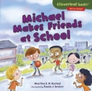 Michael Makes Friends at School - eBook