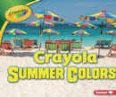 Crayola (R) Summer Colors - eBook