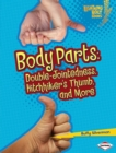 Body Parts : Double-Jointedness, Hitchhiker's Thumb, and More - eBook