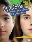Eye Color : Brown, Blue, Green, and Other Hues - eBook