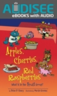 Apples, Cherries, Red Raspberries, 2nd Edition : What Is in the Fruit Group? - eBook