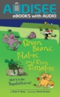 Green Beans, Potatoes, and Even Tomatoes, 2nd Edition : What Is in the Vegetable Group? - eBook