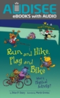 Run and Hike, Play and Bike, 2nd Edition : What Is Physical Activity? - eBook