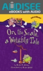 On the Scale, a Weighty Tale - eBook