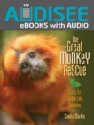 The Great Monkey Rescue : Saving the Golden Lion Tamarins - eBook