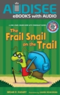 The Frail Snail on the Trail : A Long Vowel Sounds Book with Consonant Blends - eBook
