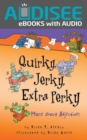 Quirky, Jerky, Extra Perky : More about Adjectives - eBook