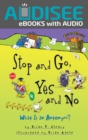 Stop and Go, Yes and No : What Is an Antonym? - eBook