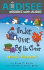 Under, Over, By the Clover : What Is a Preposition? - eBook