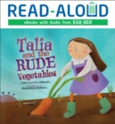 Talia and the Rude Vegetables - eBook