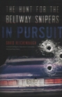 In Pursuit : The Hunt for the Beltway Snipers - Book