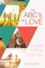 The Abc's of Love : 26 Ways to Show God'S Love - eBook