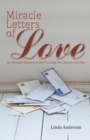 Miracle Letters of Love : An Intimate Glimpse of God Turning Two Hearts into One - eBook