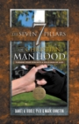 The Seven Pillars of Christian Manhood : Turning Your Son into a Solid Man of God - eBook