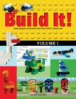 Build It! Volume 1 : Make Supercool Models with Your LEGO(R) Classic Set - eBook