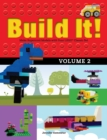 Build It! Volume 2 : Make Supercool Models with Your LEGO(R) Classic Set - eBook