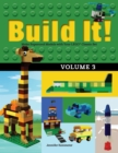 Build It! Volume 3 : Make Supercool Models with Your LEGO(R) Classic Set - eBook