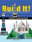 Build It! World Landmarks : Make Supercool Models with your Favorite LEGO(R) Parts - eBook