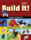 Build It! Farm Animals : Make Supercool Models with Your Favorite LEGO(R) Parts - eBook