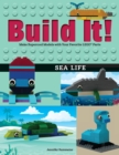 Build It! Sea Life : Make Supercool Models with Your Favorite LEGO(R) Parts - eBook