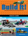 Build It! Race Cars : Make Supercool Models with Your Favorite LEGO(R) Parts - eBook