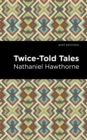 Twice Told Tales - eBook