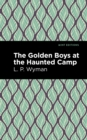 The Golden Boys at the Haunted Camp - eBook
