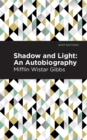 Shadow and Light: An Autobiography - eBook