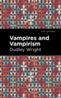 Vampires and Vampirism - eBook