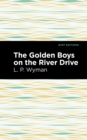 The Golden Boys on the River Drive - eBook