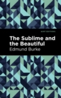 The Sublime and The Beautiful - eBook