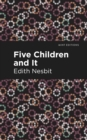 Five Children and It - eBook