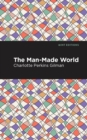 The Man-Made World - eBook