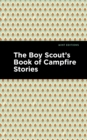 The Boy Scout's Book of Campfire Stories - eBook