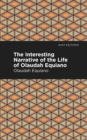 The Interesting Narrative of the Life of Olaudah Equiano - eBook
