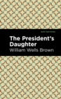 The President's Daughter - eBook
