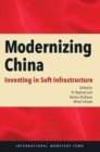 Modernizing China : investing in soft infrastructure - Book