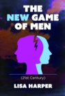 The New Game of Men : 21st Century - eBook