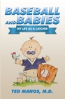Baseball and Babies : My Life as a Catcher - eBook