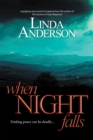When Night Falls : Finding Peace Can Be Deadly.... - eBook