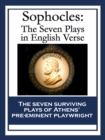 Sophocles: The Seven Plays in English Verse : The Seven Plays in English Verse - eBook