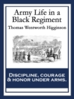 Army Life in a Black Regiment : With linked Table of Contents - eBook