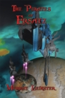The Pirates of Ersatz : With linked Table of Contents - eBook