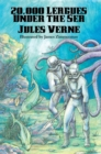 20,000 Leagues Under the Sea (Illustrated Edition) : With linked Table of Contents - eBook
