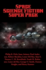 Space Science Fiction Super Pack : With linked Table of Contents - eBook