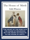 The House of Mirth : With linked Table of Contents - eBook