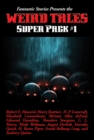 Fantastic Stories Presents the Weird Tales Super Pack #1 - eBook