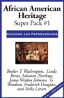 African American Heritage Super Pack #1 : Courage and Perseverance - eBook