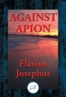 Against Apion : With Linked Table of Contents - eBook