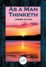 As a Man Thinketh : With Linked Table of Contents - eBook